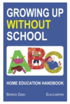 Bernice Zieba: Growing Up Without School, Handbook of Home Education